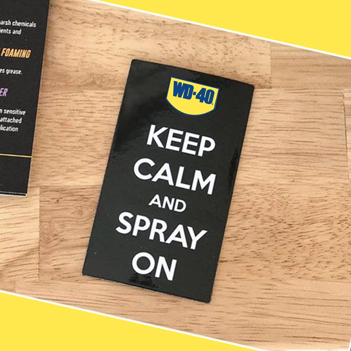 wd40 keep calm and spray on